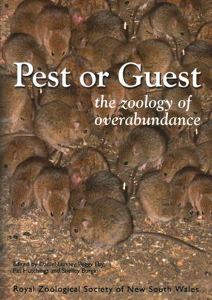 Pest or guest: the zoology of overabundance. Daniel Lunney, Pat Hutchings, Peggy Eby, Shelley Burgin