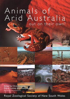 Animals of arid Australia: out on their own? Chris Dickman, Daniel Lunney, Shelley Burgin.