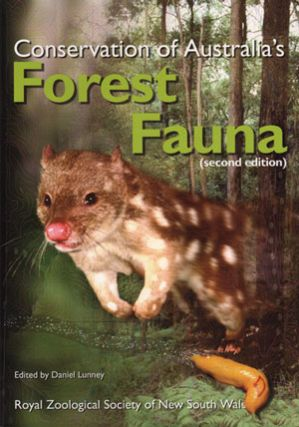 Conservation of Australia's forest fauna. Daniel Lunney.
