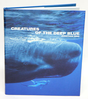 Creatures of the deep blue. Jonathan Bird