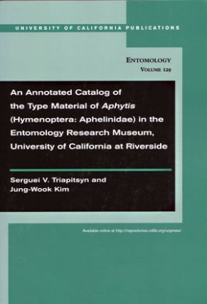 An annotated catalog of the type material of Aphytis (Hymenoptera: Aphelinidae) in the Entomology...