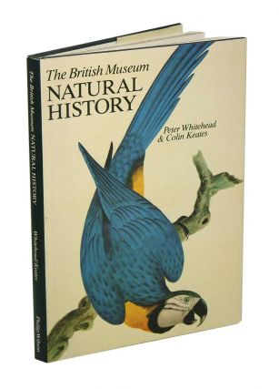 The British Musem (Natural History). Peter Whitehead, Colin Keates