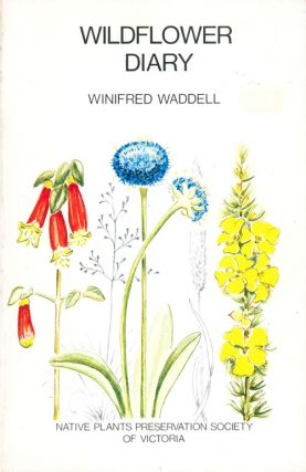 Wildflower diary: a memorial volume compiled from articles published in the 'Junior Age' during...
