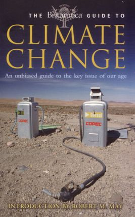 The Britannica guide to climate change. Robert M. May