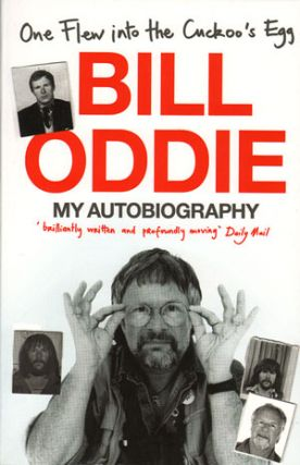 One flew into the Cuckoo's egg. Bill Oddie