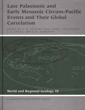 Late Palaeozoic and early Mesozoic circum-Pacific events and their global correlation. J. M. Dickins.