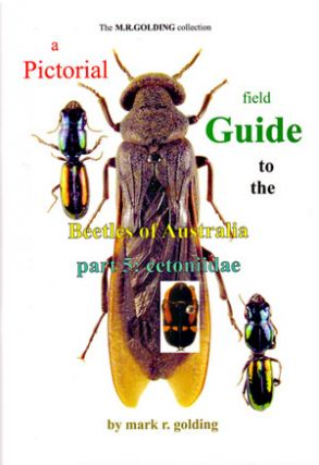 A pictorial field guide to the beetles of Australia: Part five, Cetiniidae. Mark R. Golding