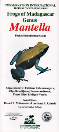 Frogs of Madagascar: Genus Mantella pocket identification guide. Olga Jovanovic