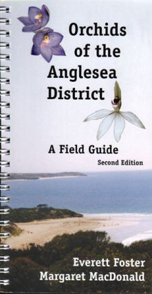 Orchids of the Anglesea district: a field guide