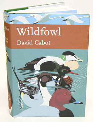 Wildfowl of Britain and Ireland. David Cabot