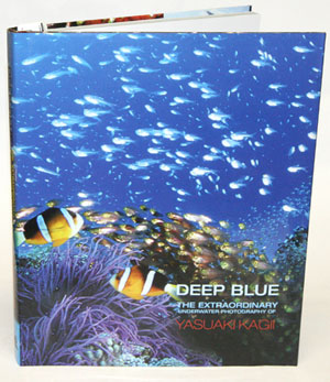 Deep blue: the extraordinary underwater photography of Yasuaki Kagii. Yasuaki Kagii