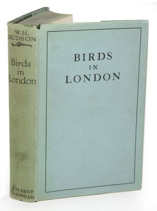 Birds in London. W. H. Hudson.