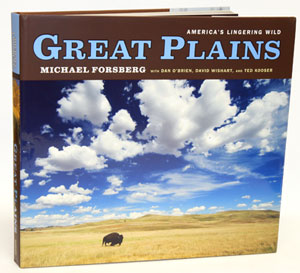 Great plains: America's lingering wild. Michael Forsberg, David Wishart, Ted Kooser, Dan O'Brien