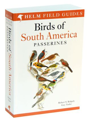 Birds of South America: Passerines. Robert S. Ridgely, Guy Tudor