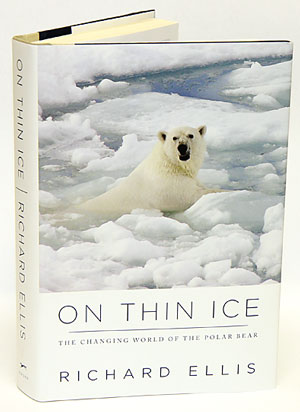 On thin ice: the changing world of the Polar bear. Richard Ellis