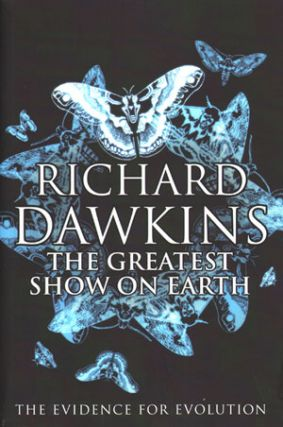 The greatest show on Earth: the evidence for evolution. Richard Dawkins