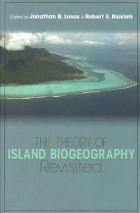 Theory of island biogeography revisited. Jonathan B. Losos, Robert E. Ricklefs.