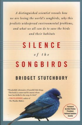 Silence of the songbirds. Bridget Stutchbury