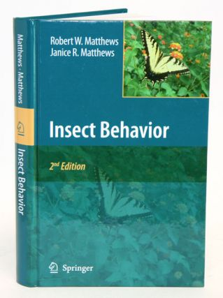 Insect behavior. Robert W. Matthews, Janice R. Matthews