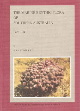 The marine benthic flora of southern Australia, Rhodophyta, part three B: Gracilariales, Rhodymeniales, Corallinales and Bonnemaisoniales. H. B. S. Womersley.
