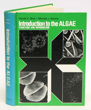 Introduction to the algae: structure and reproduction. Harold C. Bold, Michael J. Wynne