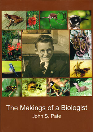 The makings of a biologist. John S. Pate