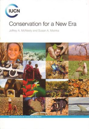 Conservation for a new era. Jeffrey A. McNeely, Susan A. Mainka