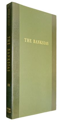 The banksias, volume two. Celia E. Rosser, Alexander S. George