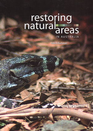 Restoring natural areas in Australia. Robin Buchanan.