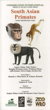 South Asian Primates: pocket identification guide. S. Molur.