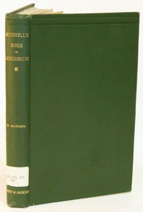 Mitchell's the birds of Lancashire. H. Saunders