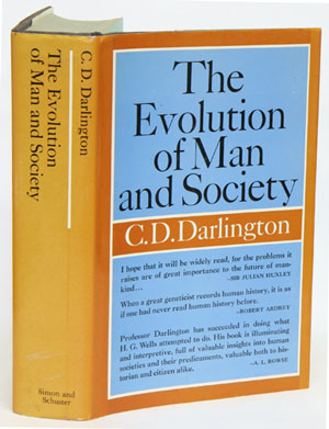 The evolution of man and society. C. D. Darlington