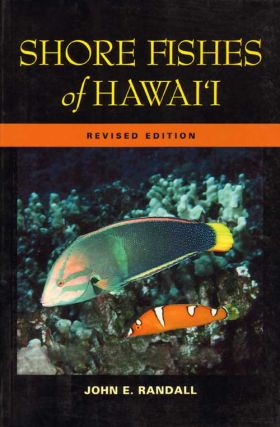 Shore fishes of Hawai'i. John E. Randall
