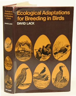Ecological adaptations for breeding in birds. David Lack.