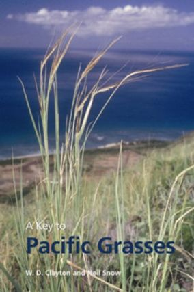 A key to Pacific grasses. W. D. Clayton, Neil Snow.