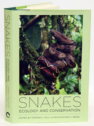 Snakes: ecology and conservation. Stephen J. Mullin, Richard A. Seigel