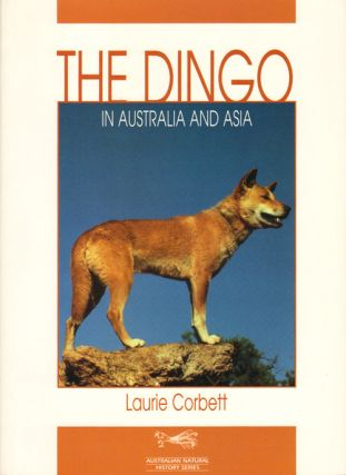 The Dingo in Australia and Asia. Laurie Corbett