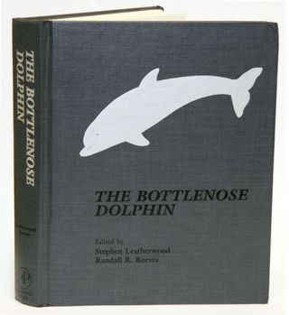 The Bottlenose Dolphin. Stephen Leatherwood, Randall R. Reeves