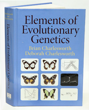Elements of evolutionary genetics. Brian Charlesworth, Deborah Charlesworth
