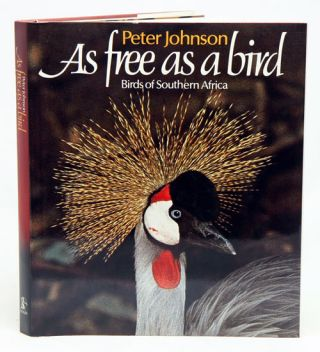 As free as a bird. Peter Johnson