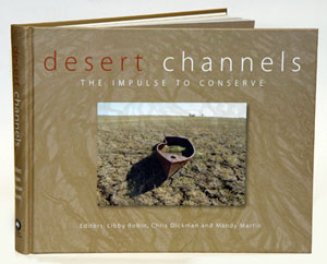 Desert channels: the impulse to conserve.