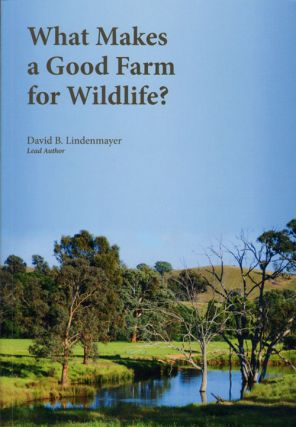 What makes a good farm for wildlife? David Lindenmayer
