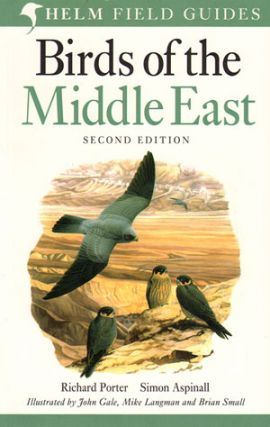 Birds of the Middle East. Richard Porter, Simon Aspinall