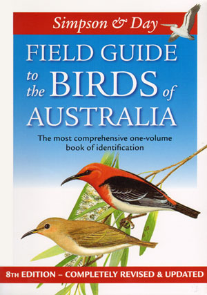 Field guide to the birds of Australia. Ken Simpson, Nicolas Day.