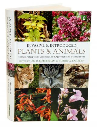 Invasive and introduced plants and animals: human perceptions, attitudes and approaches to...