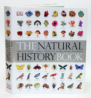 The natural history book: the ultimate visual guide to everything on Earth. David Burnie