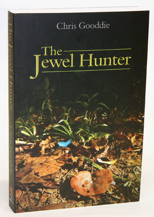 The jewel hunter. Chris Gooddie