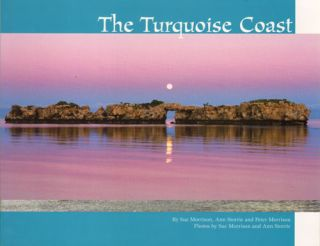 The turquoise coast. Sue Morrison