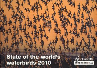 State of the world's waterbirds. Simon Delany, Szabolcs Nagy, Nick Davidson
