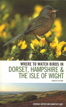 Where to watch birds in Dorset, Hampshire and the Isle of Wight. George Green, Martin Cade